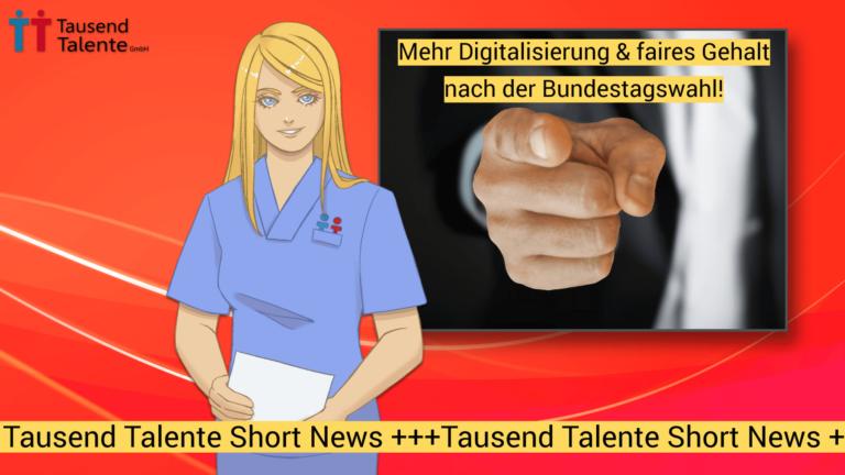 mehr-gehalt-pflegekraefte-digitalisierung-bundestagswahl-2021_short-news